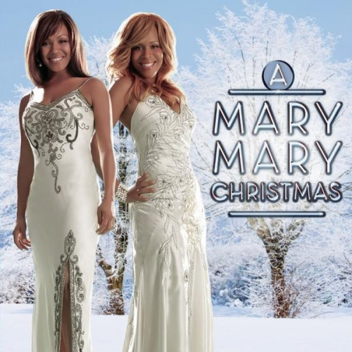 A Mary Mary Christmas - Mary Mary | Songs, Reviews, Credits | AllMusic