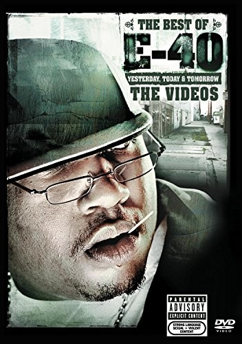 The Best of E-40: Video Collection