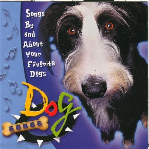 Dog Songs [Liberty]
