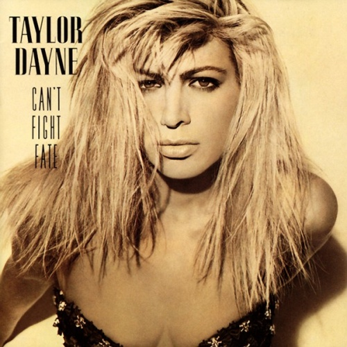 Can't Fight Fate - Taylor Dayne | Songs, Reviews, Credits