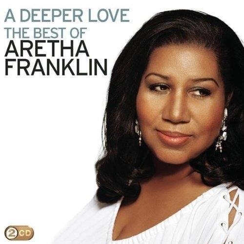 deeper love the best of aretha franklin aretha franklin. Black Bedroom Furniture Sets. Home Design Ideas