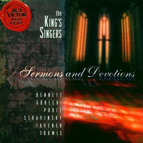 The King's Singers: Sermons and Devotions