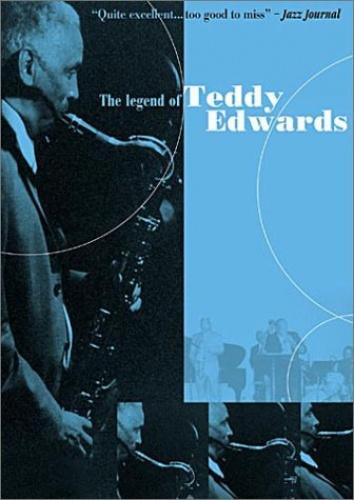 The Legend of Teddy Edwards [DVD]