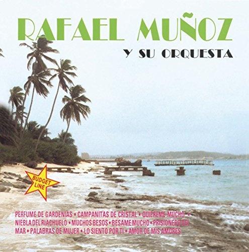 Rafael Munoz Y Su Orquesta