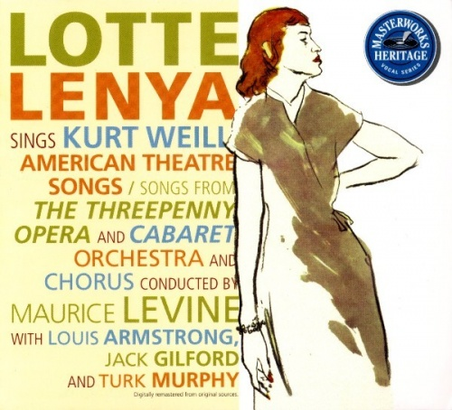 Lotte Lenya Sings American & Berlin Theater Songs of Kurt Weill