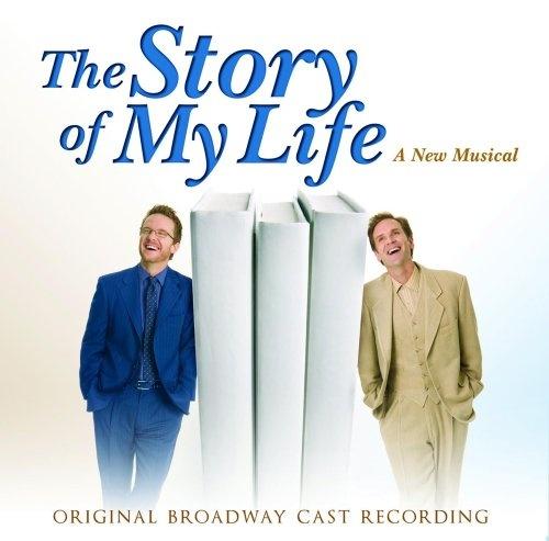 The Story of My Life [Original Broadway Cast]