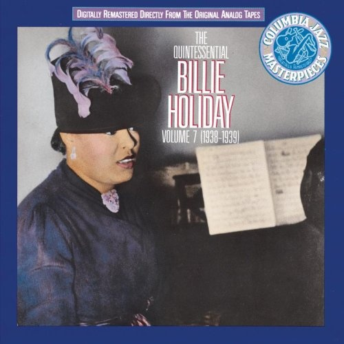 The Quintessential Billie Holiday Vol 7 1938 1939 Billie