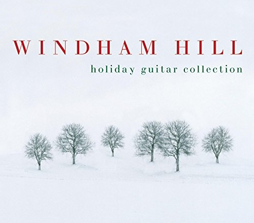 Windham Hill Holiday Guitar Collection - Various Artists | Songs ...
