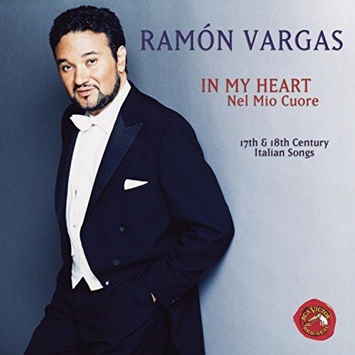 In My Heart (Nel Mio Cuore): 17th and 18th Century Italian Songs
