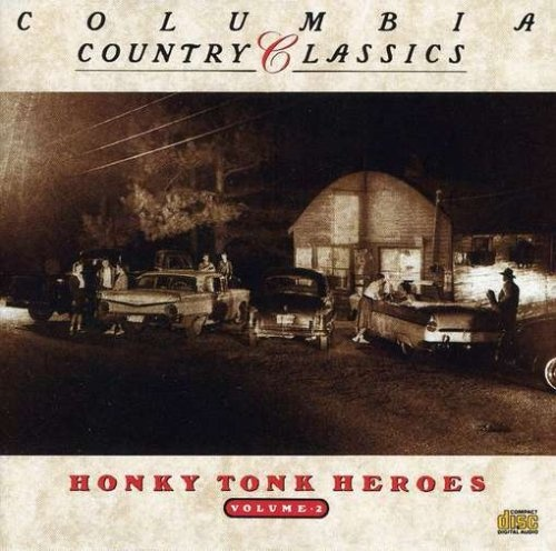 Country Classics, Vol. 2: Honky Tonks