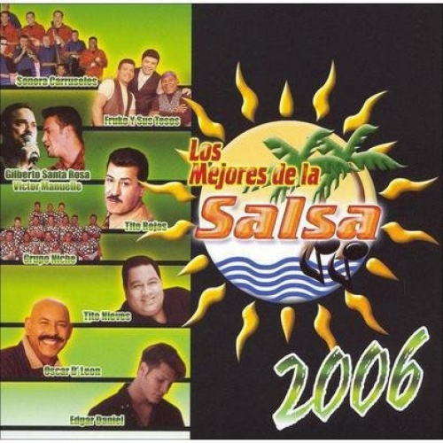 Los Mejores de La Salsa 2006 [Sony International]