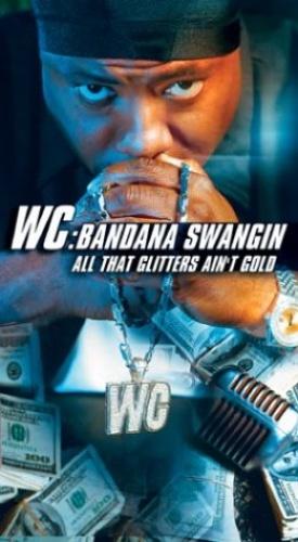 Bandana Swangin': All That Glitters Ain't Gold