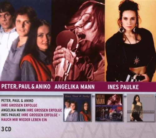 Peter, Paul & Aniko/Angelika Mann/Ines Paulke