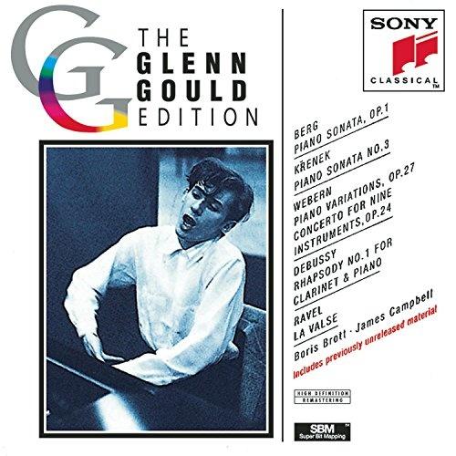 Glenn Gould Plays Berg, Krenek, Webern, Debussy, Ravel