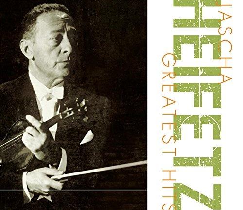 Jascha Heifetz Greatest Hits