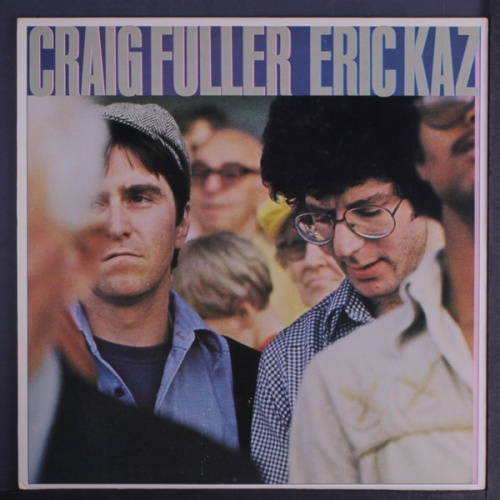Craig Fuller & Eric Kaz