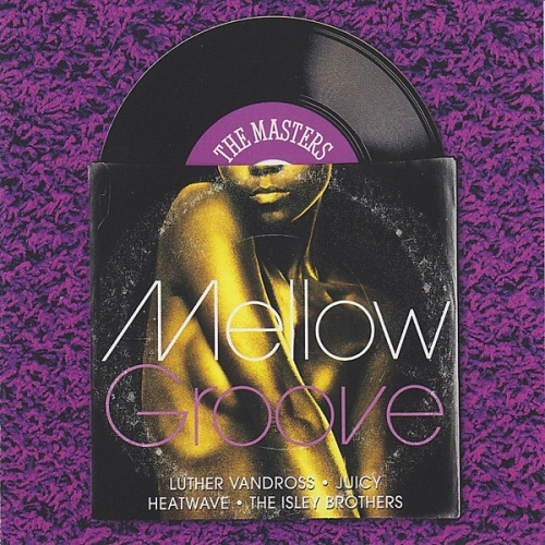 Masters Series: Mellow Groove