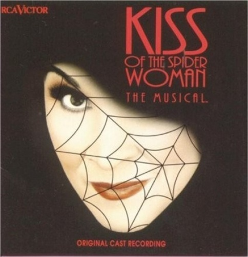 Kiss of the Spider Woman: The Musical [Original Cast Recording]