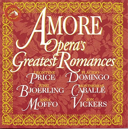 Amore: Opera's Greatest Romances