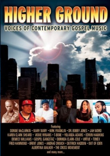 Higher Ground: Voices of Contemporary Gospel Music [DVD]