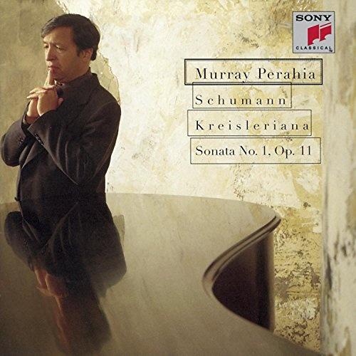 Schumann: Kreisleriana; Sonata No. 1, Op. 11
