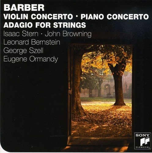 Samuel Barber: Piano Concerto; Violin Concerto; Adagio for Strings; Etc.