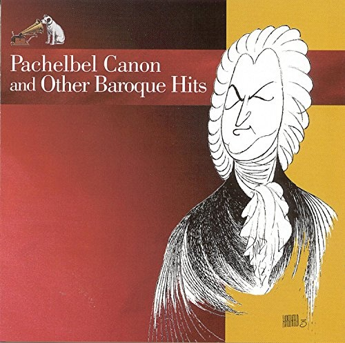 Pachelbel Canon and Other Baroque Hits