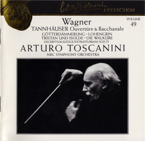 Arturo Toscanini Collection, Vol. 49: Wagner - Tannhäuser Ouvertüre & Bacchanale