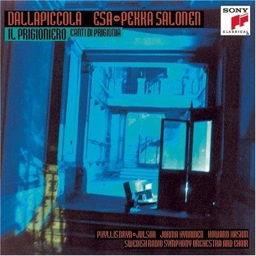 Luigi Dallapiccola: Il Prigioniero; Canti di Prigionia