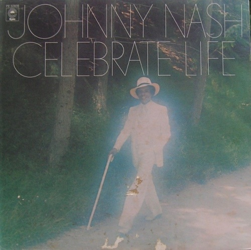 Celebrate Life Johnny Nash Songs Reviews Credits Allmusic