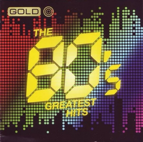 Gold: Greatest Hits of the 80s