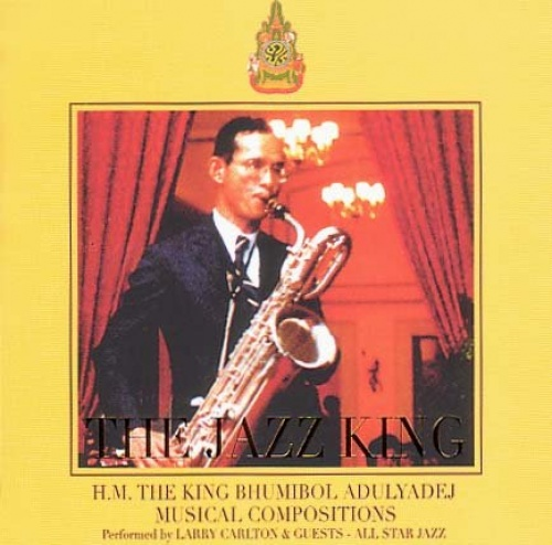 The Jazz King: H.M. The King Bhumibol Adulyadej Musical Compositions