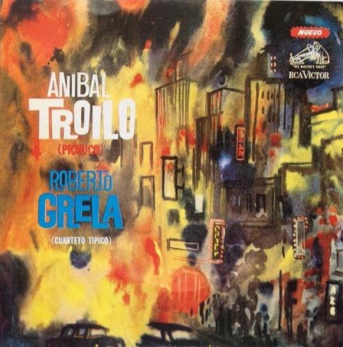 Troilo Con Roberto Grela Cuart