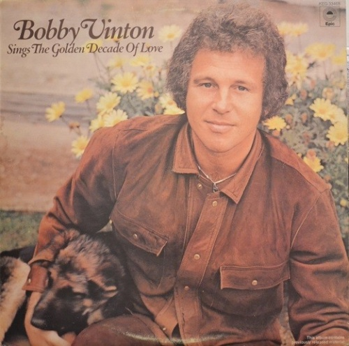Bobby Vinton Sings the Golden Decade of Love