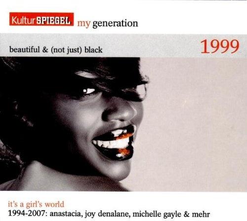 My Generation, Vol. 25: Beautiful & (Not Just) Black 1999