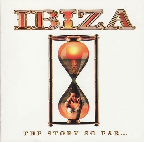 Ibiza: Story So Far