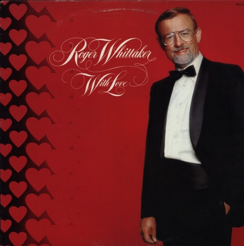 With Love - Roger Whittaker | Songs, Reviews, Credits | AllMusic