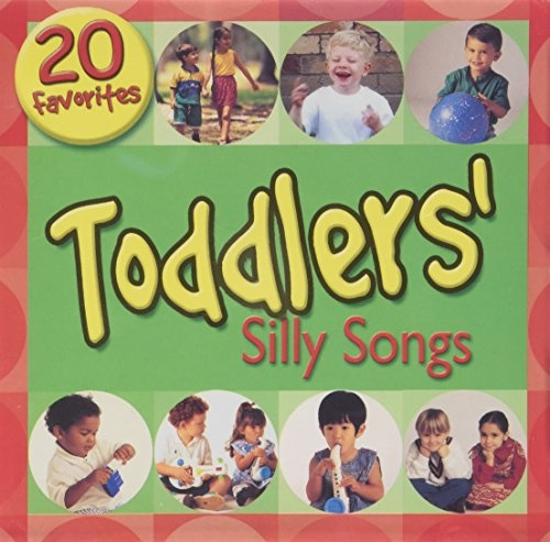 Toddlers' Silly Songs