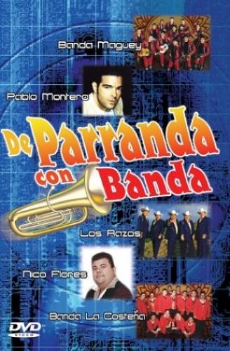 De Parranda Con Banda [DVD]