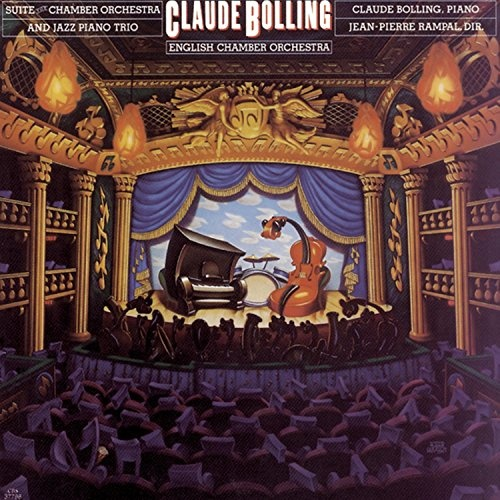Claude Bolling: Suite for Chamber Orchestra & Jazz Piano Trio