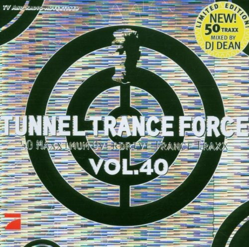 Tunnel Trance Force, Vol. 40