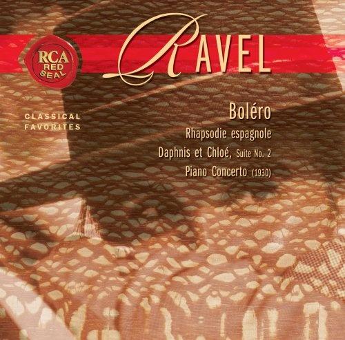 Ravel: Boléro; Rhapsodie espagnole; Daphnis et Chloé Suite No. 2; Piano Concerto (1930)