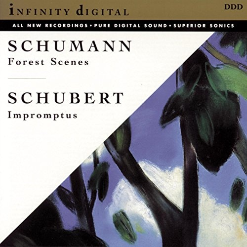Schumann: Forest Scenes; Schubert: Impromptus