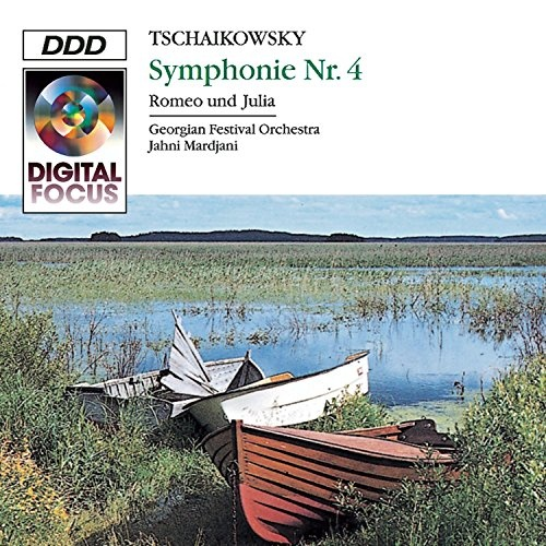 Tchaikovsky: Symphony No. 4; Romeo and Juliet