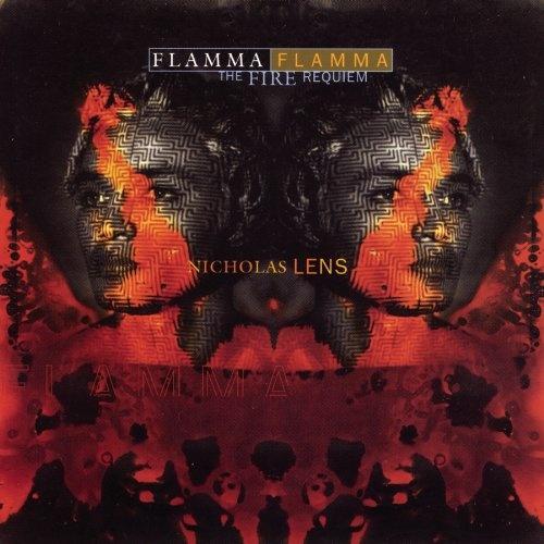 Nicholas Lens: Flamma Flamma (The Fire Requiem)
