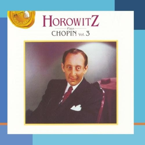 Horowitz Plays Chopin, Vol. 3
