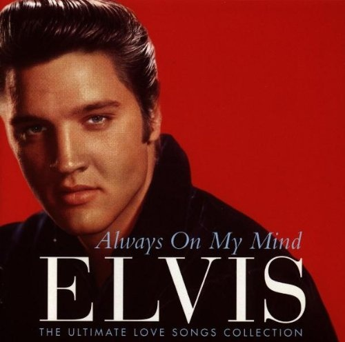 Always on My Mind: The Ultimate Love Song Collection
