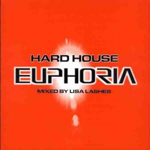 Hard House Euphoria