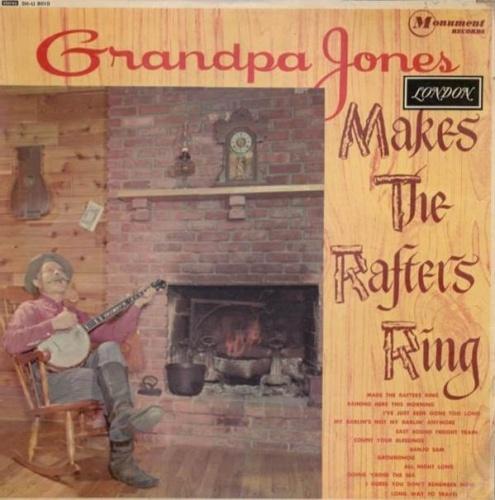Grandpa Jones Makes the Rafters Ring