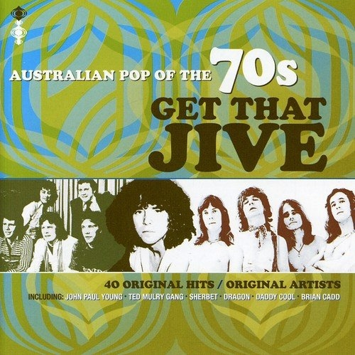 Australian Pop of the 70s: Get That Jive